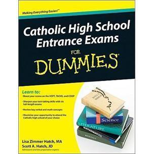 CatholicHighSchoolEntranceExamsForDummies