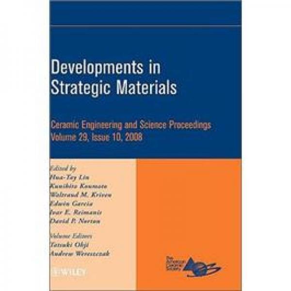 Developments in Strategic Materials: Ceramic Engineering and Science Proceedings