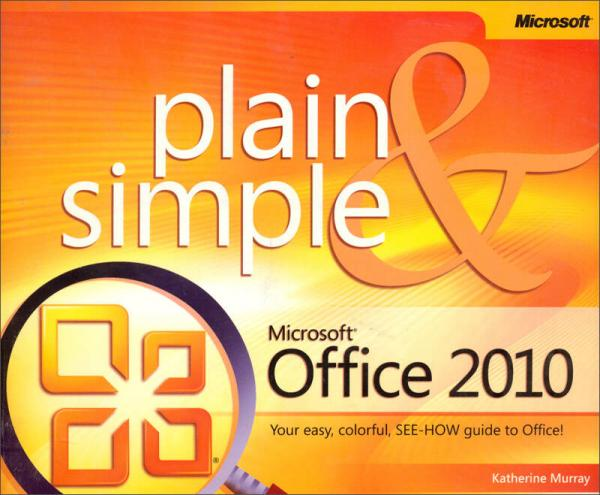 Microsoft Office 2010 Plain and Simple (Plain & Simple)