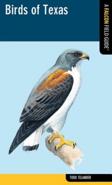 BirdsofTexas:AFalconFieldGuide[Tm]