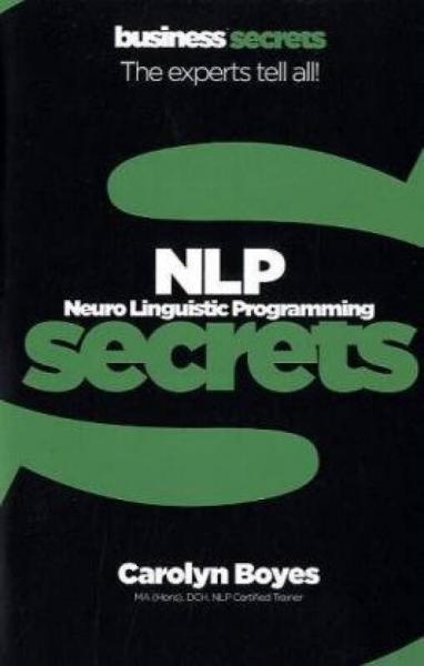 Nlp (Collins Business Secrets) 神经语言程序学