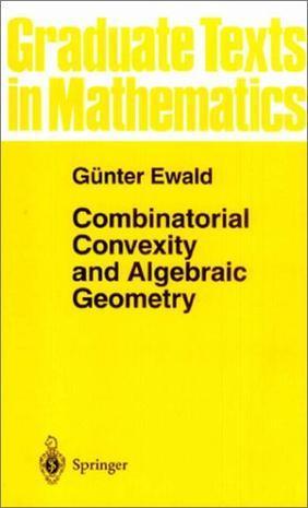 Combinatorial Convexity and Algebraic Geometry