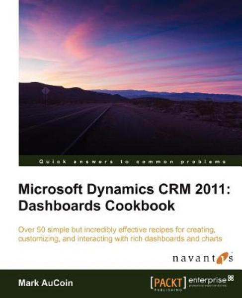 MicrosoftDynamicsCrm2011:DashboardsCookbook