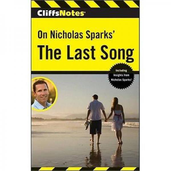 CliffsNotes On Nicholas Sparks The Last Song