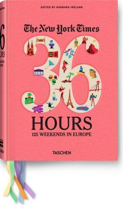 TheNewYorkTimes,36Hours:Europe