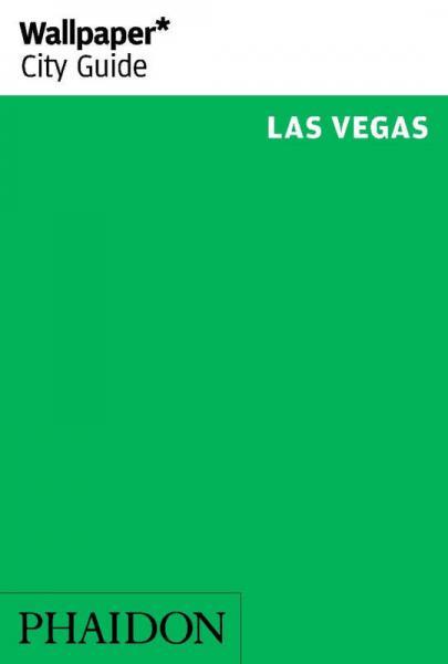 Wallpaper* City Guide Las Vegas 2014Wallpaper 城市指南拉斯维加斯2014