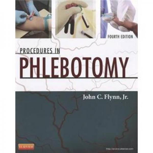 Procedures in Phlebotomy静脉切开术操作