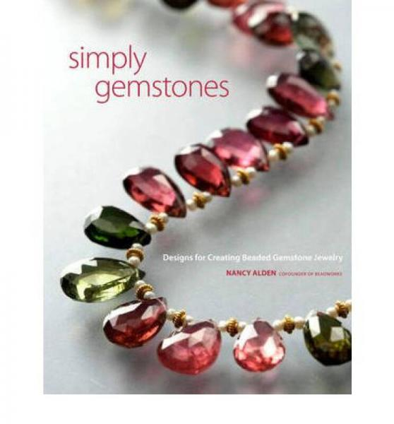Simply Gemstones  Designs for Creating Beaded Ge