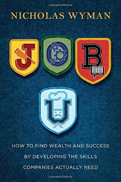 Job U  How to Find Wealth and Success by Develop
