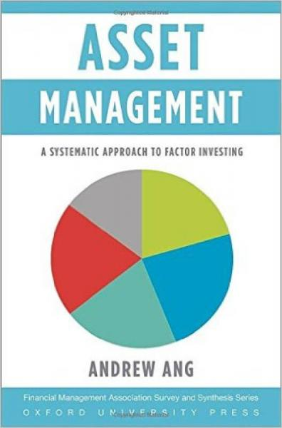 Asset Management: A Systematic Approach to Facto