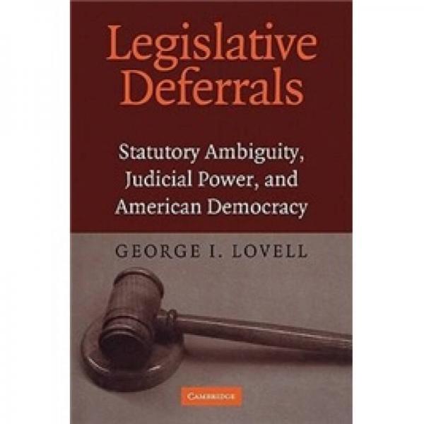 Legislative Deferrals