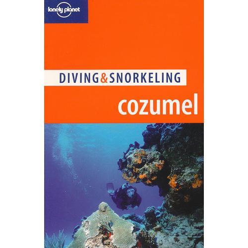 原版书D & S Cozumel 4  孤独星球旅行指南系列《D&S科苏梅尔岛4》坎昆外围的科苏梅尔岛是世界著名的潜水天堂,加勒比海的透明海水和丰富的海洋生物使其成为潜水爱好者的麦加。