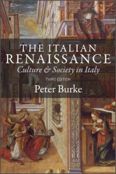 The Italian Renaissance: Culture and Society in Italy 意大利文艺复兴:文化与社会,第3版