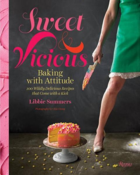 Sweet and Vicious  Baking with Attitude