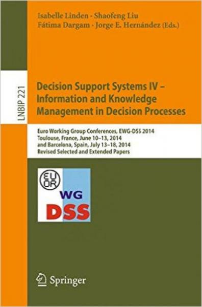 Decision Support Systems IV - Information and Kn