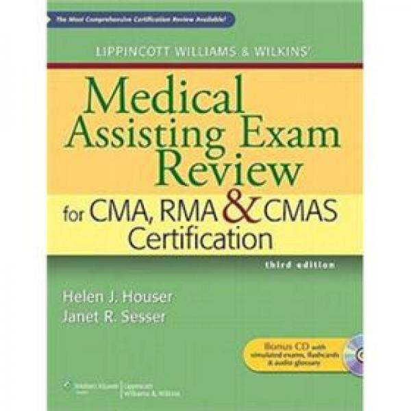 Lippincott Williams & Wilkins Medical Assisting Exam Review for CMA, RMA & CMAS Certification