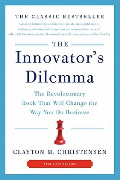 The Innovators Dilemma