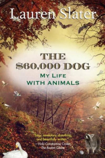 The $60,000 Dog  My Life with Animals