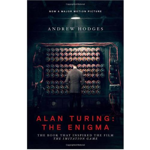Alan Turing: The Enigma: The Book That Inspired the Film