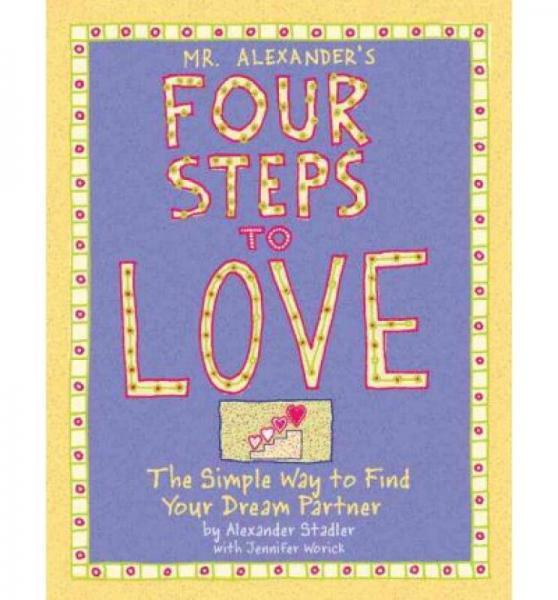 Mr. Alexanders Four Steps to Love
