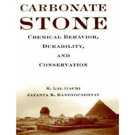 CarbonateStone:ChemicalBehavior,Durability,andConservation