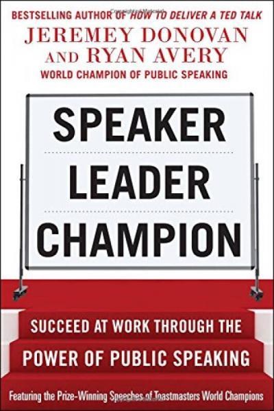 Speaker, Leader, Champion