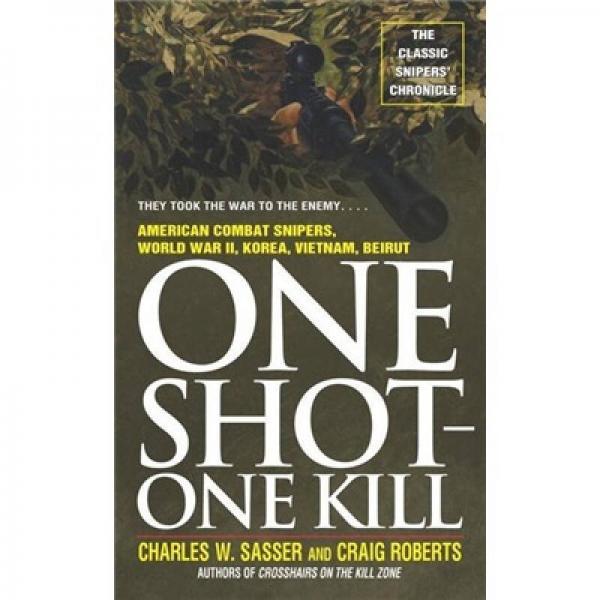 One Shot One Kill[一击一杀]