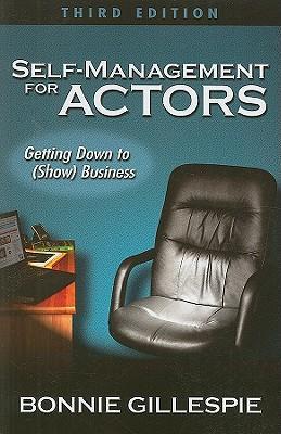 Self-ManagementforActors:GettingDownto(Show)Business