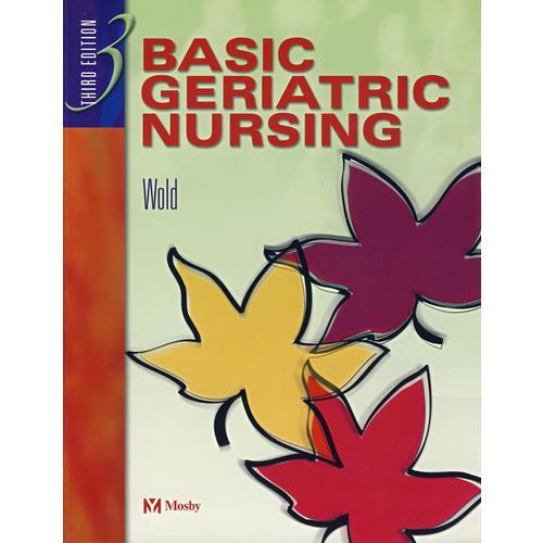 老年病人基础护理(第3版):Basic Geriatric Nursing