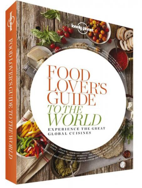 Food Lovers Guide to the World 1
