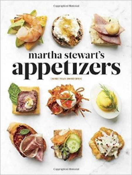 Martha Stewarts Appetizers  200 Recipes for Dip