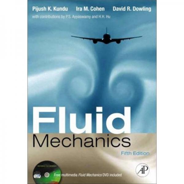 Fluid Mechanics with Multimedia DVD流体力学与多媒体 DVD盘