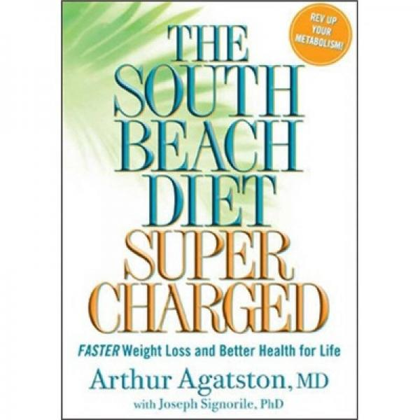The South Beach Diet Supercharged[拯救溺水鱼]