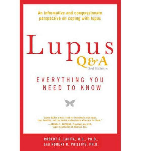 Lupus Q&A Revised and Updated, 3rd edition  Ever