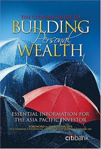 THE CITIBANK GUIDE TO BUILDING PERSONAL WEALTH