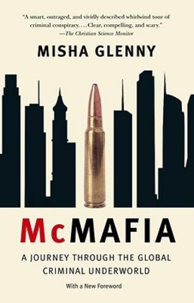 McMafia:AJourneyThroughtheGlobalCriminalUnderworld
