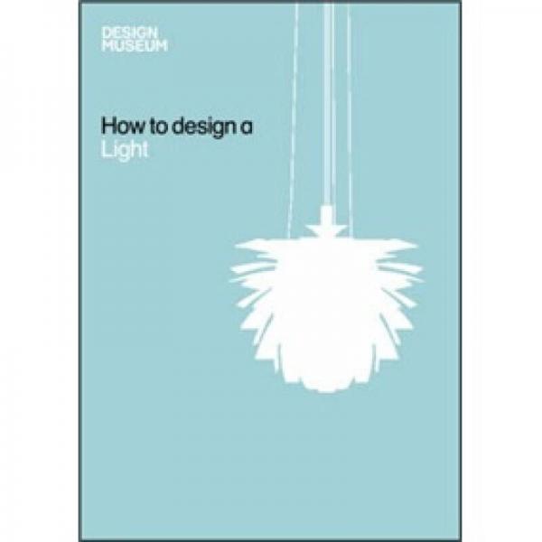 How to Design a Light