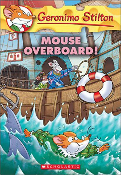 Mouse Overboard! (Geronimo Stilton #62)老鼠记者62:落海惊魂