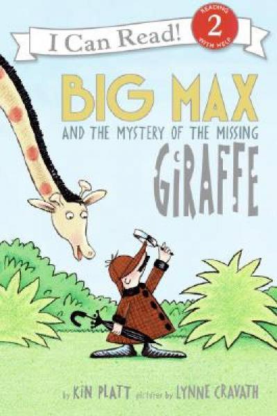 Big Max and the Mystery of the Missing Giraffe大迈克斯和神秘的长颈鹿失踪事件 英文原版