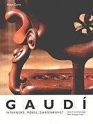 Gaudi. Interieurs, Möbel, Gartenkunst.