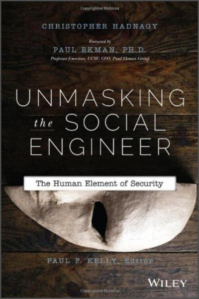UnmaskingtheSocialEngineer:TheHumanElementofSecurity
