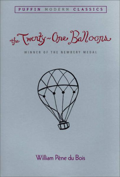 The Twenty-One Balloons (Puffin Modern Classics)[21个气球]