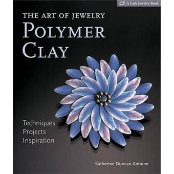 TheArtofJewelry:PolymerClay:Techniques,Projects,Inspiration
