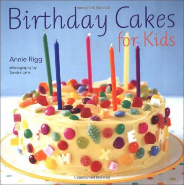 Birthday Cakes for Kids宝宝的生日蛋糕 英文原版
