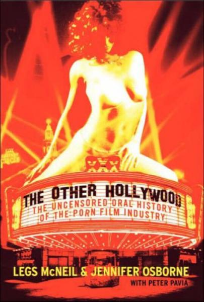 The Other Hollywood  The Uncensored Oral History