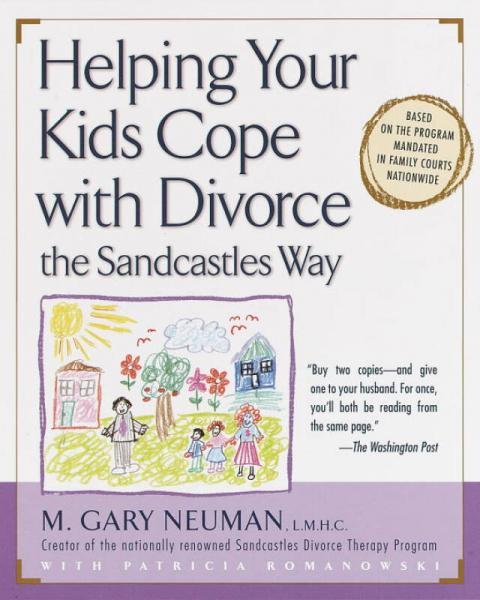 Helping Your Kids Cope with Divorce the Sandcast