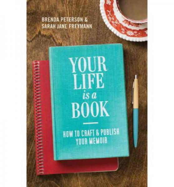 Your Life is a Book  How to Craft & Publish Your