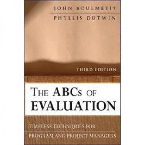 The ABCs of Evaluation(Research Methods for the Social Sciences)