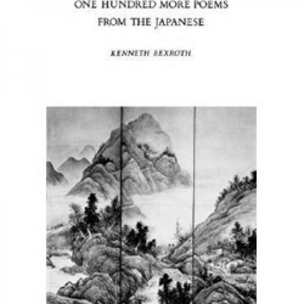 100 More Poems from the Chinese: Love and the Turning Year[100首中国诗词]