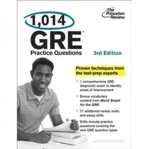 1,014 GRE Practice Questions, 3rd Edition 锛�Graduate School Test Preparation锛�